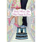 Review: Back When You Were Easier to Love