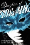If You Like Daughter of Smoke and Bone