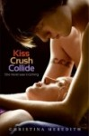 Waiting on Wednesday: Kiss Crush Collide